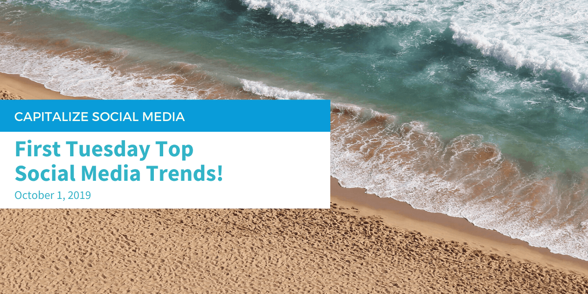 First Tuesday Top Social Media Trends